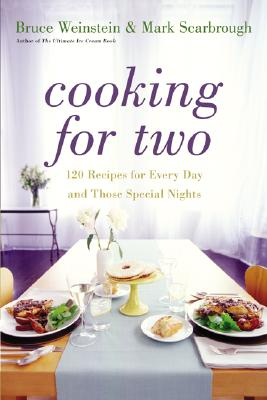 Cooking for Two: 120 Recipes for Every Day and Those Special Nights Cover Image