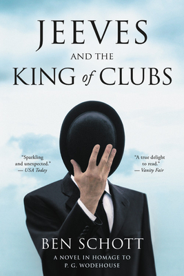 Jeeves and the King of Clubs: A Novel in Homage to P.G. Wodehouse Cover Image
