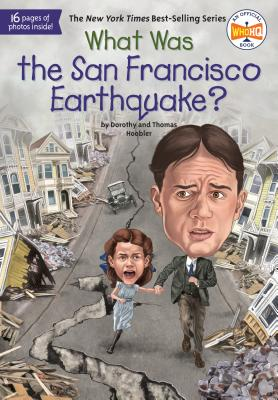 What Was the San Francisco Earthquake? (What Was?) Cover Image