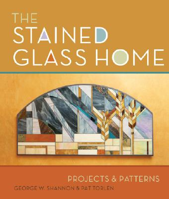 Cover for The Stained Glass Home