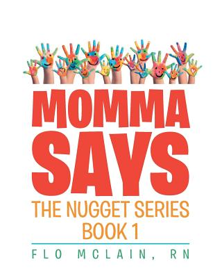 Momma Says: Book 1 (Nugget) Cover Image