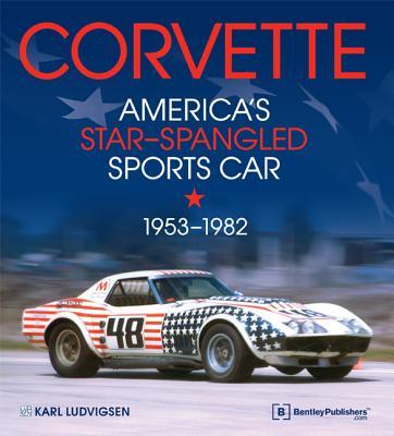 Corvette - America's Star-Spangled Sports Car 1953-1982 Cover Image