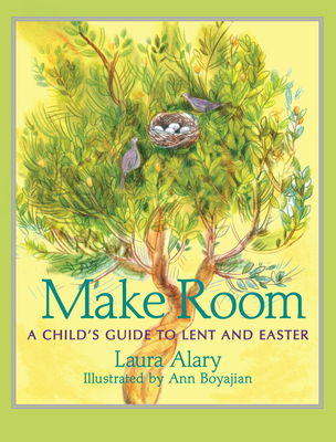 Make Room: A Child's Guide to Lent and Easter Cover Image