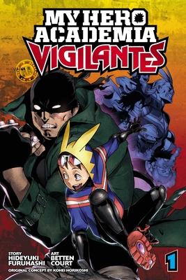 My Hero Academia: Vigilantes, Vol. 1 Cover Image