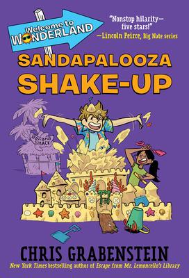 Welcome to Wonderland #3: Sandapalooza Shake-Up Cover Image