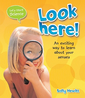 Look Here! (Let's Start Science) Cover Image