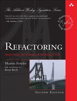 Refactoring: Improving the Design of Existing Code (Addison-Wesley Signature Series (Fowler)) Cover Image