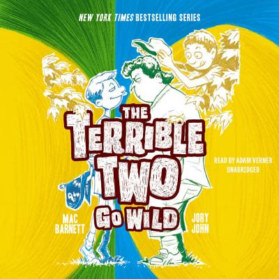 The Terrible Two Go Wild Lib/E Cover Image