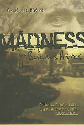 Cover for Madness in Buenos Aires