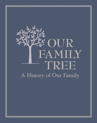 Our Family Tree: A History of Our Family Cover Image