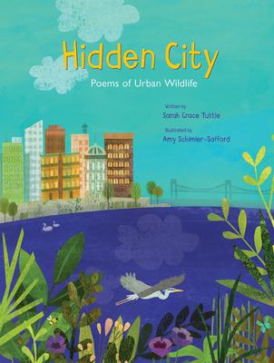 Hidden City: Poems of Urban Wildlife Cover Image