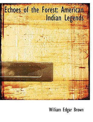 Echoes of the Forest: American Indian Legends (Large Print Edition) Cover Image
