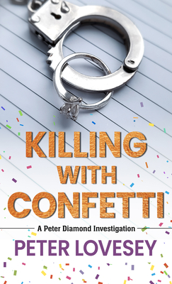 Cover for Killing with Confetti (Peter Diamond Investigation #18)