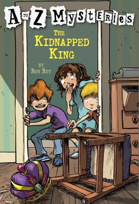A to Z Mysteries: The Kidnapped King Cover Image