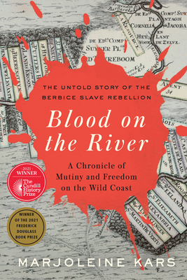Blood on the River: A Chronicle of Mutiny and Freedom on the Wild Coast Cover Image
