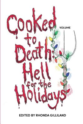 Cooked to Death Vol. III: Hell for the Holidays Cover Image