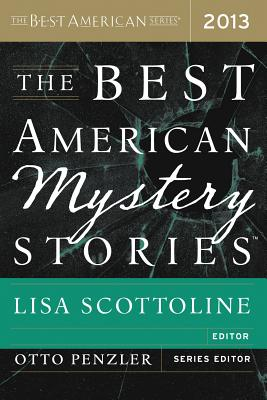 The Best American Mystery Stories 2013 (The Best American Series ®) Cover Image