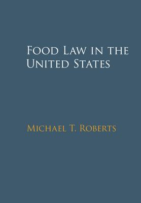 Food Law in the United States Cover Image