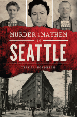 Murder & Mayhem in Seattle Cover Image
