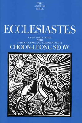 Cover for Ecclesiastes (The Anchor Yale Bible Commentaries)