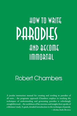 How to Write Parodies and Become Immortal Cover