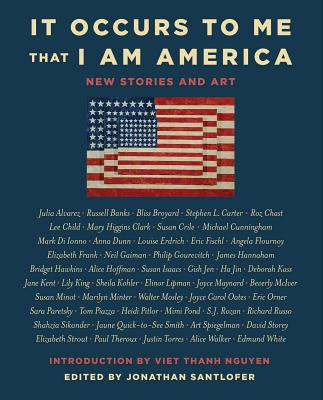 It Occurs to Me That I Am America: New Stories and Art Cover Image