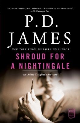 Shroud for a Nightingale (Adam Dalgliesh Mystery #4) Cover Image