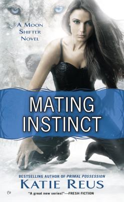 Mating Instinct (Moon Shifter Series #3) Cover Image
