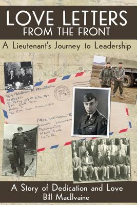 Love Letters from the Front (Color Edition): A Lieutenants Journey to Leadership Cover Image