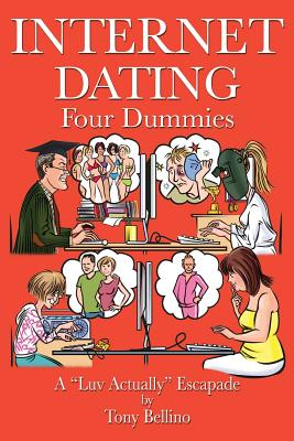 Internet Dating Four Dummies: A 'Luv Actually' Escapade Cover Image