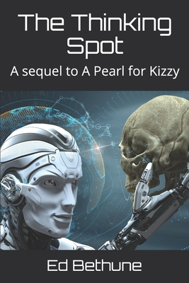 The Thinking Spot: A sequel to A Pearl for Kizzy Cover Image