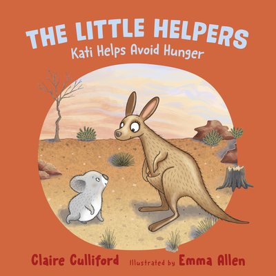 The Little Helpers: Kati Helps Avoid Hunger Cover Image