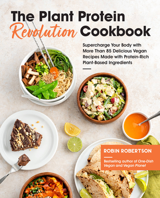 Cover for The Plant Protein Revolution Cookbook