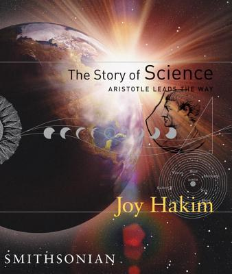 The Story of Science: Aristotle Leads the Way: Aristotle Leads the Way Cover Image