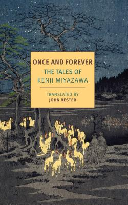 Once and Forever: The Tales of Kenji Miyazawa Cover Image