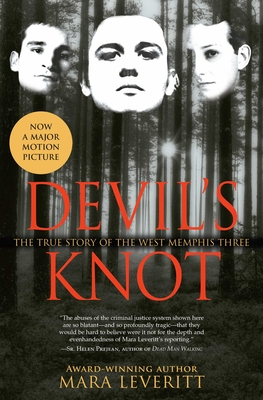 Devil's Knot: The True Story of the West Memphis Three Cover Image