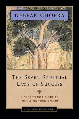 The Seven Spiritual Laws of Success: A Pocketbook Guide to Fulfilling Your Dreams Cover Image