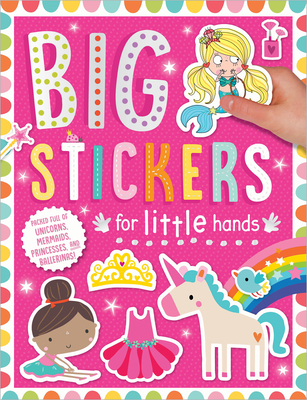 Big Stickers for Little Hands: My Unicorns and Mermaids Cover Image
