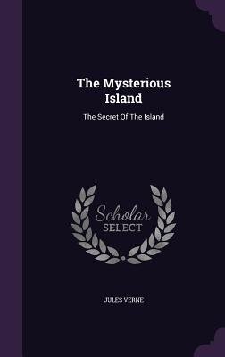 The Mysterious Island: The Secret of the Island Cover Image