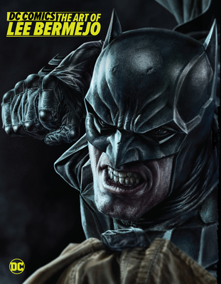 DC Comics: The Art of Lee Bermejo Cover Image