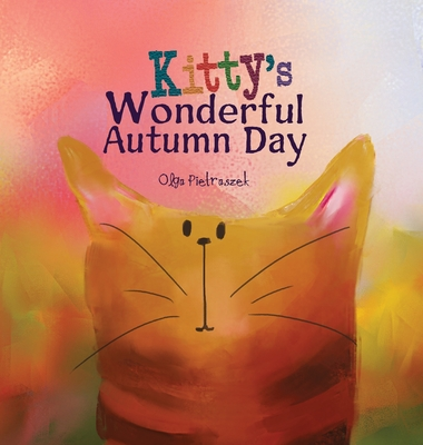 Kitty's Wonderful Autumn Day Cover Image