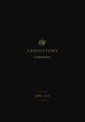 ESV Expository Commentary (Volume 9): John-Acts Cover Image