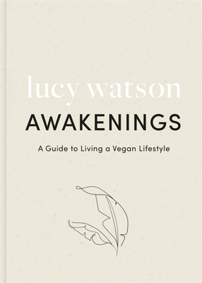 Awakenings: a guide to living a vegan lifestyle Cover Image