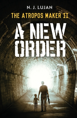 The Atropos Maker II: A New Order Cover Image