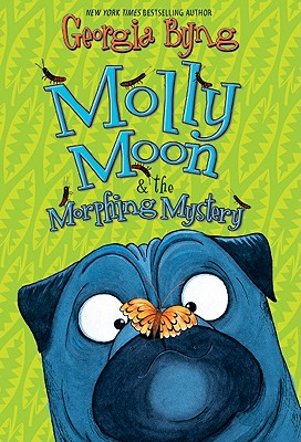 Molly Moon & the Morphing Mystery Cover