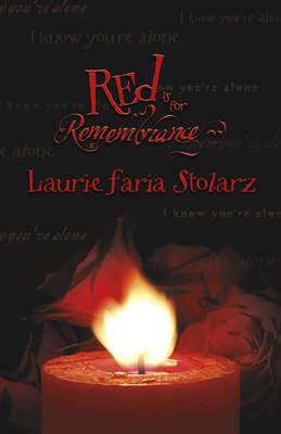 Cover for Red Is for Remembrance (Stolarz #4)