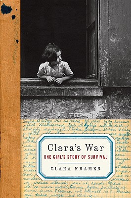 Clara's War: One Girl's Story of Survival Cover Image