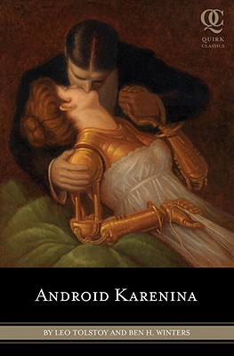 Cover for Android Karenina (Quirk Classics #2)