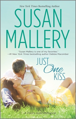 Just One Kiss (Fool's Gold Romance) Cover Image