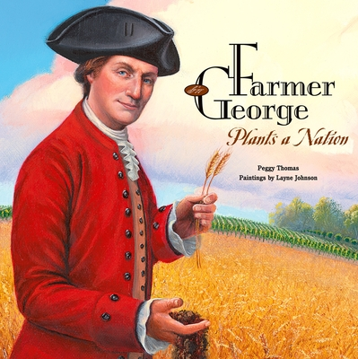 Farmer George Plants a Nation Cover